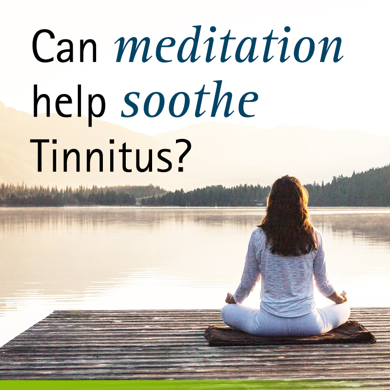 Can meditation help soothe tinnitus?