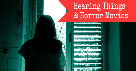 Hearing-things-and-horror-m