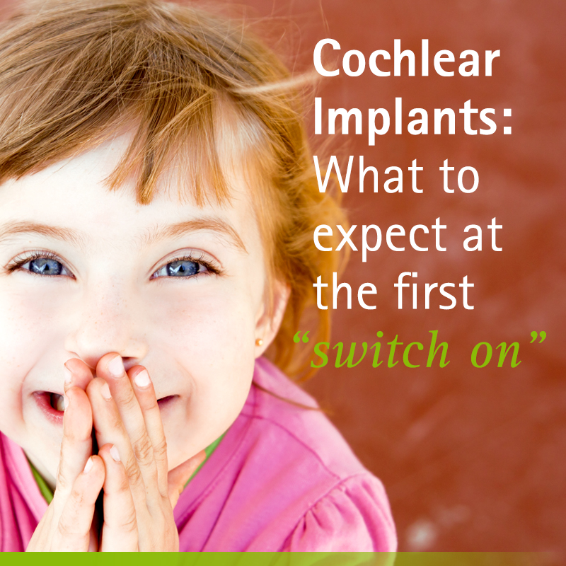 turning on cochlear implant for the first time for baby