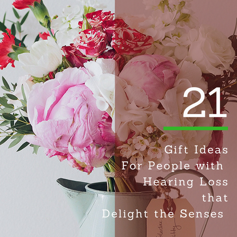 Gift Ideas For People with Hearing Loss