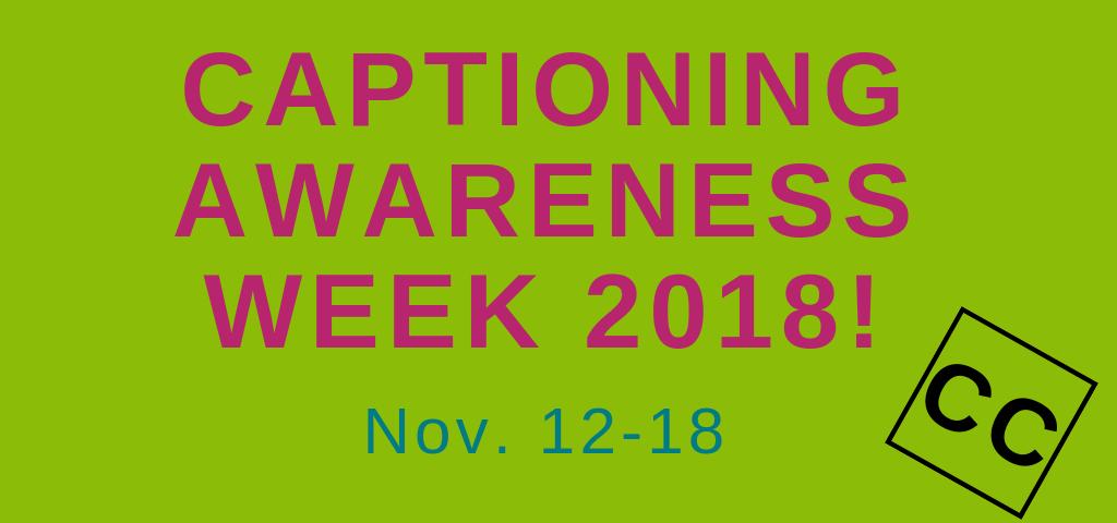 captioning awareness week